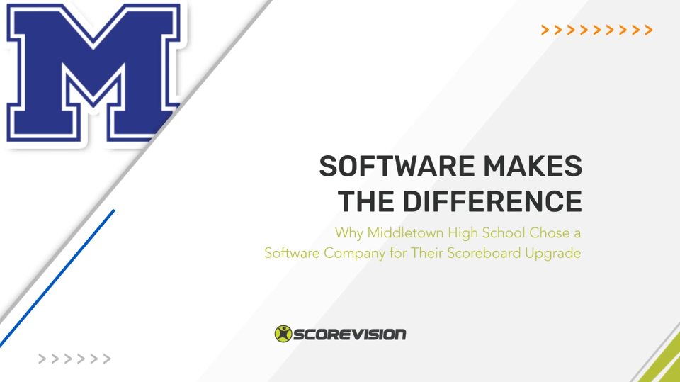 Why Middletown High School Chose a Software Company for Their Scoreboard Upgrade