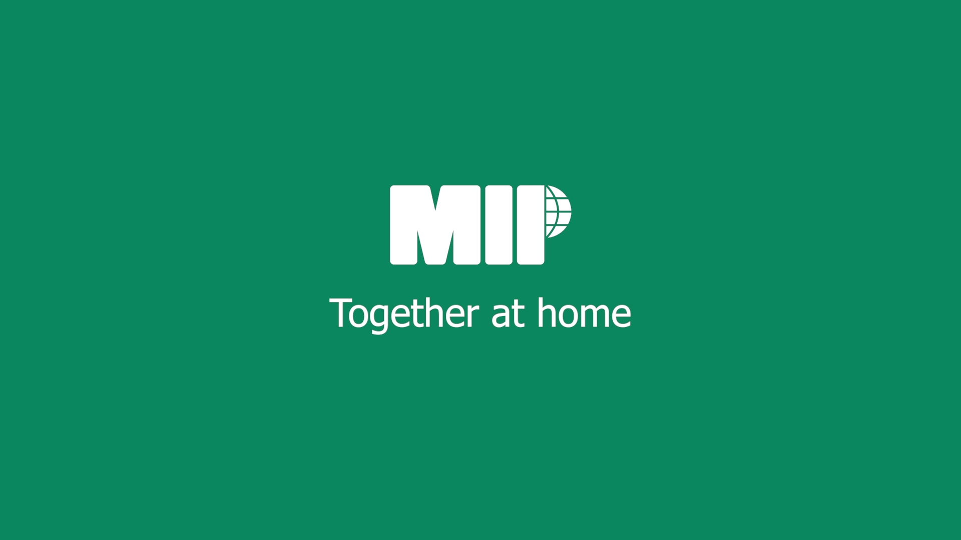 MIP Together at Home