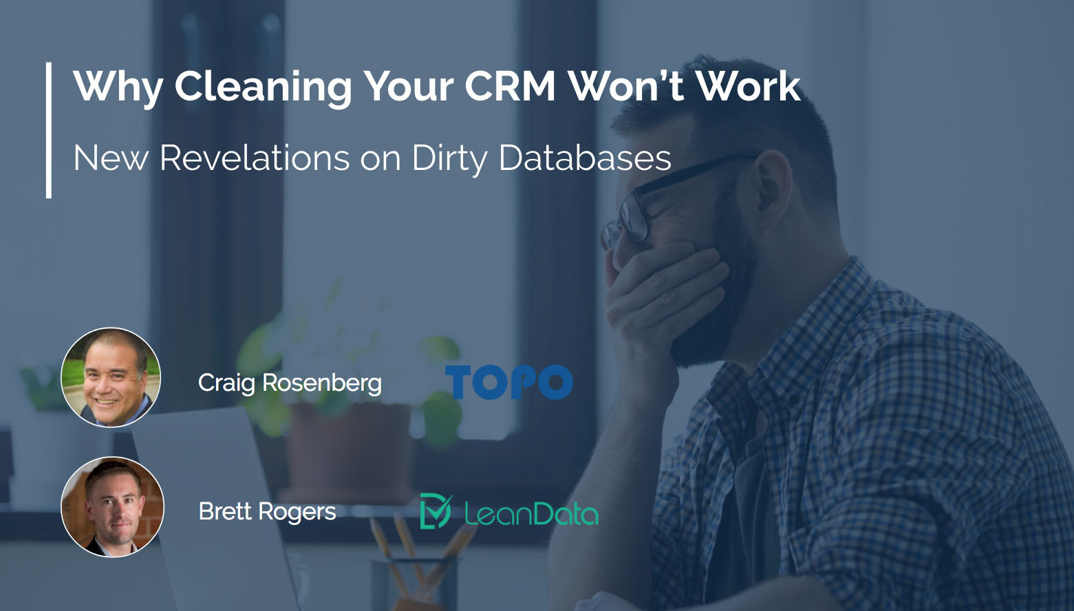 Why Cleaning Your CRM Won't Work