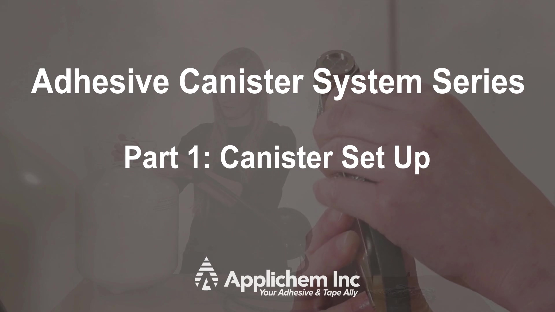1 - Canister Set-Up