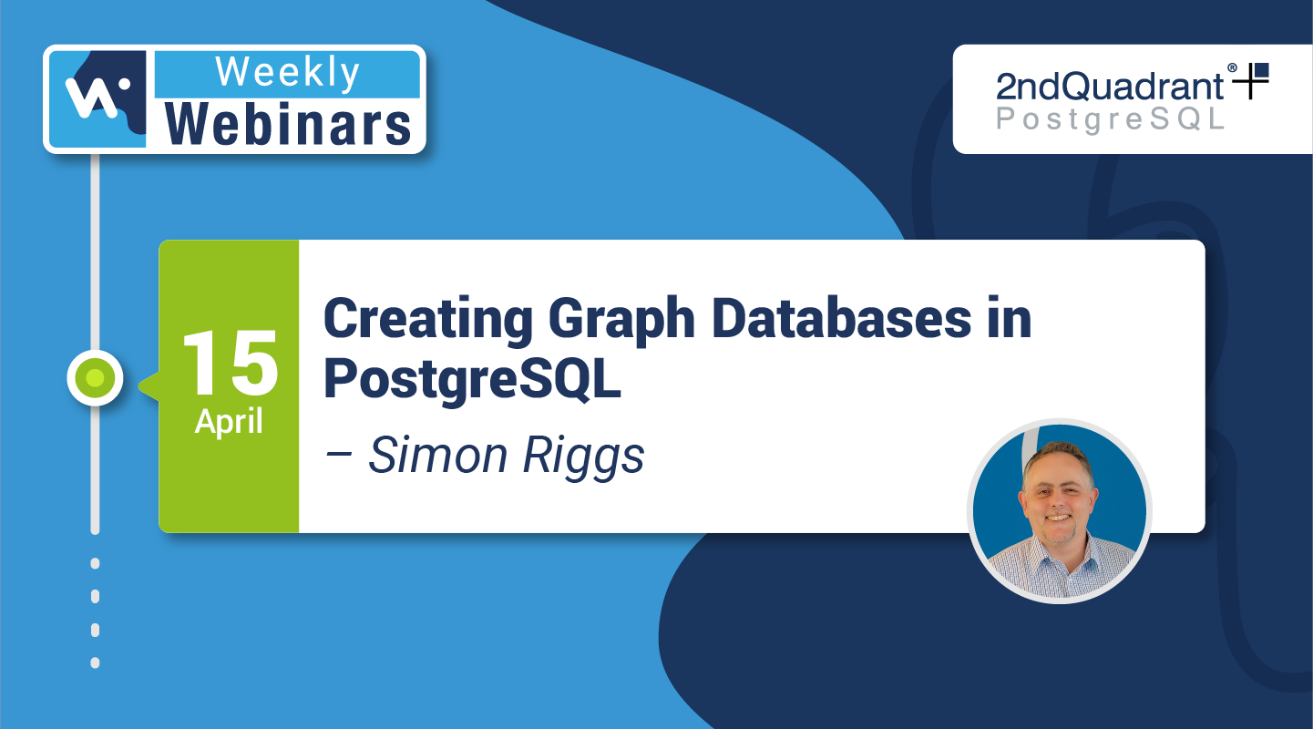 Creating Graph Databases in PostgreSQL by Simon Riggs - Hubspot
