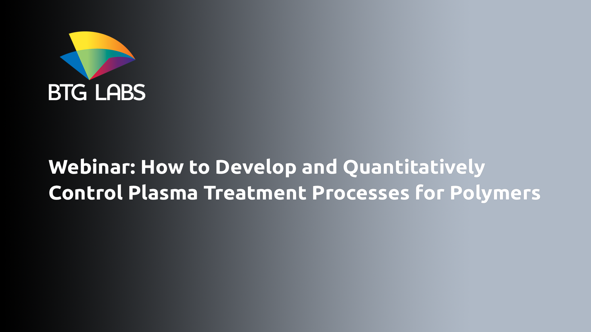 How to Develop and Quantitatively Control Plasma Treatment Processes for Polymers