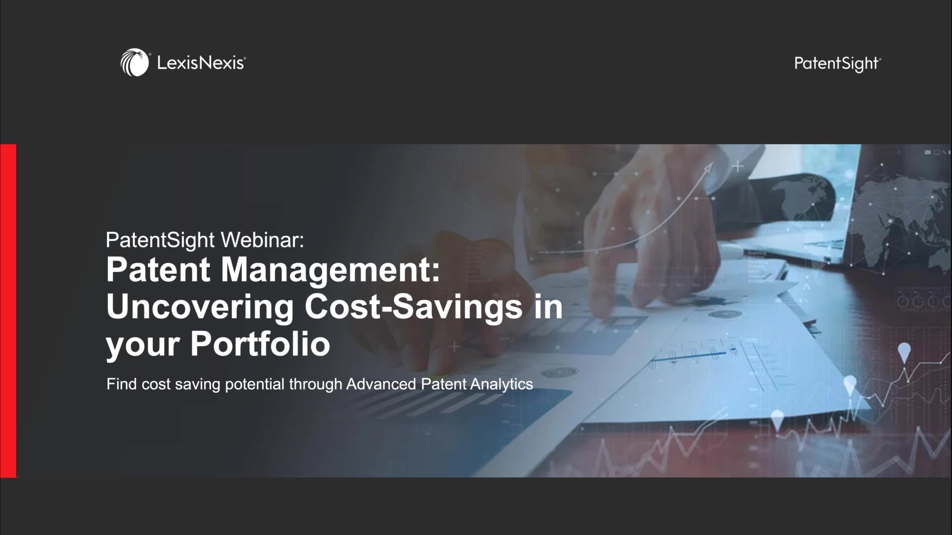 PatentSight Webinar_ Uncovering Cost-Savings in your Portfolio