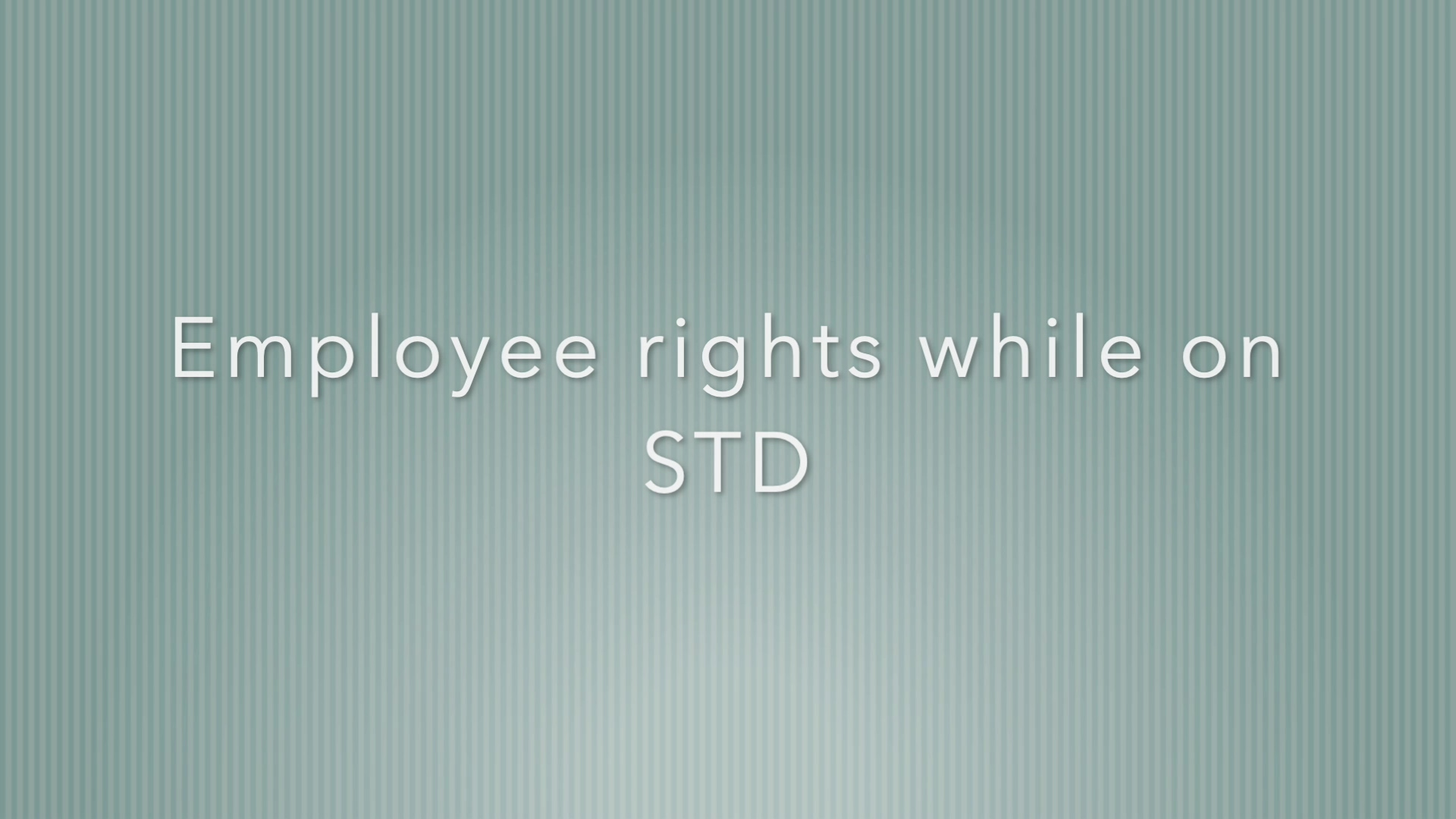 Employee rights on STD
