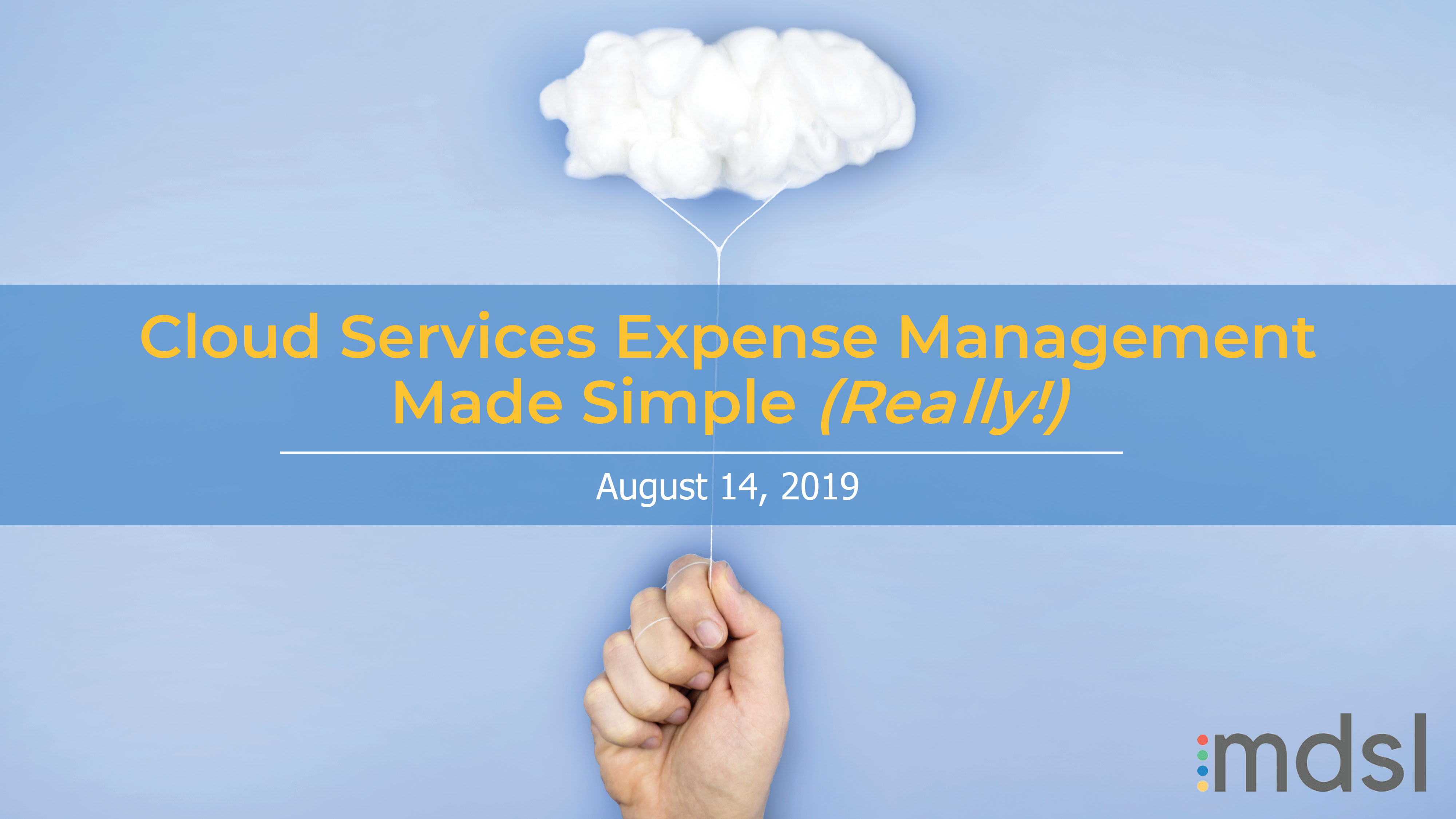 Cloud Services Expense Management Made Simple (Really!)