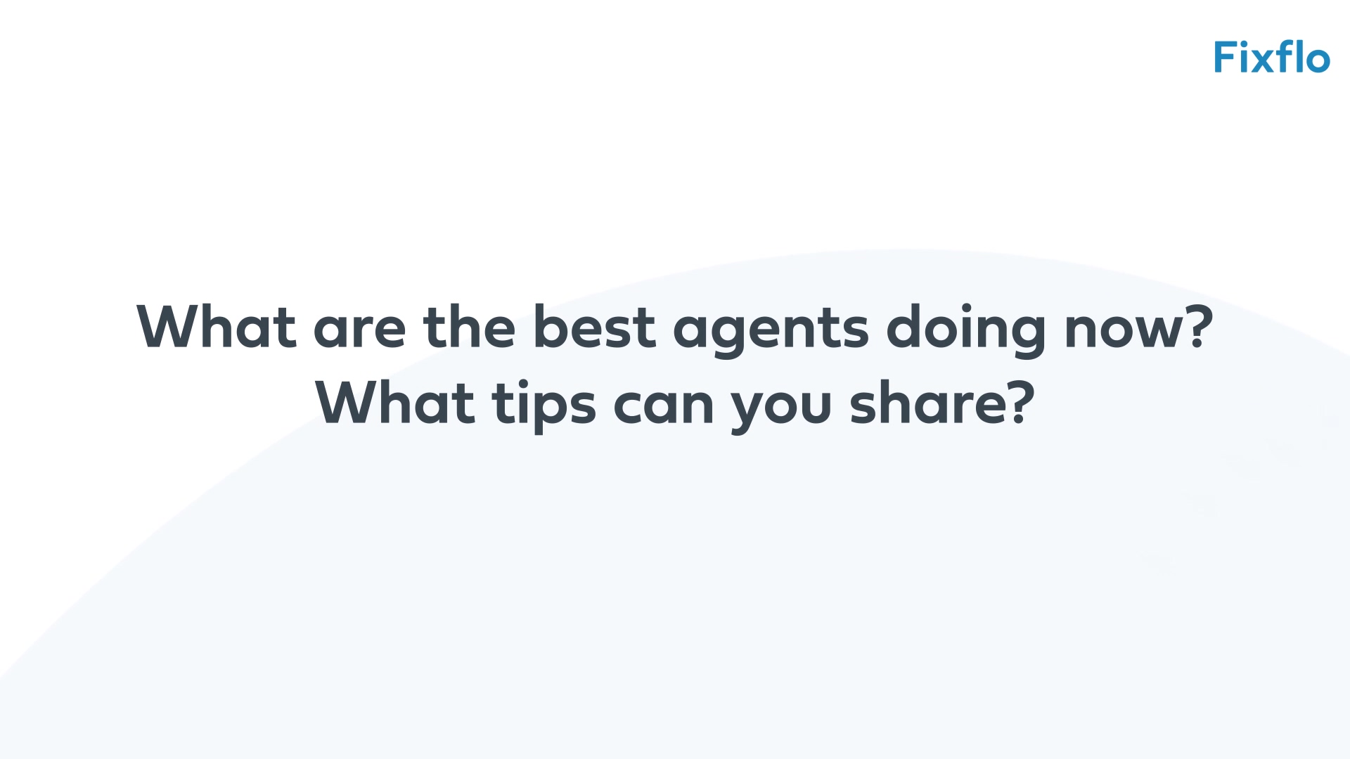 Chris Watkin - 5 - What are the best agents doing