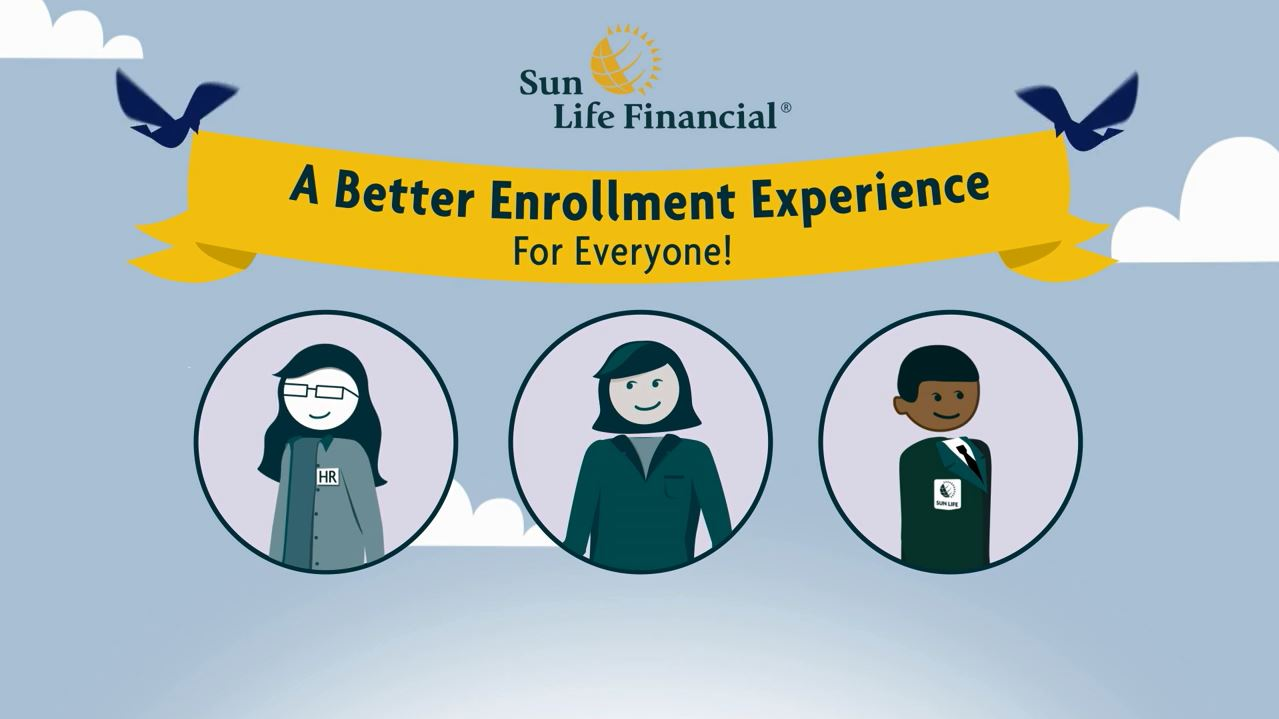 Sun Life Presents- A Better Enrollment Experience for Everyone
