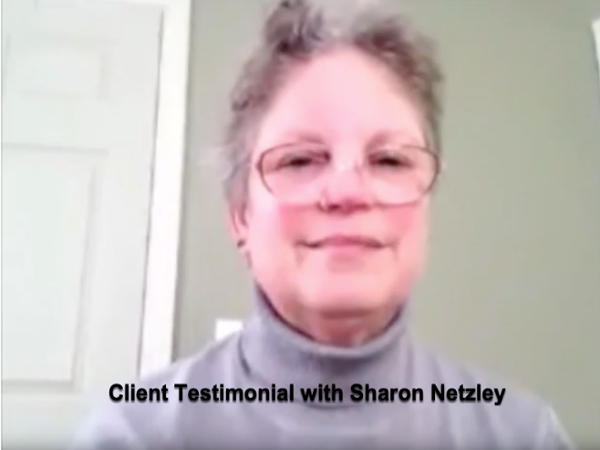 Client Testimonial with Sharon Netzley