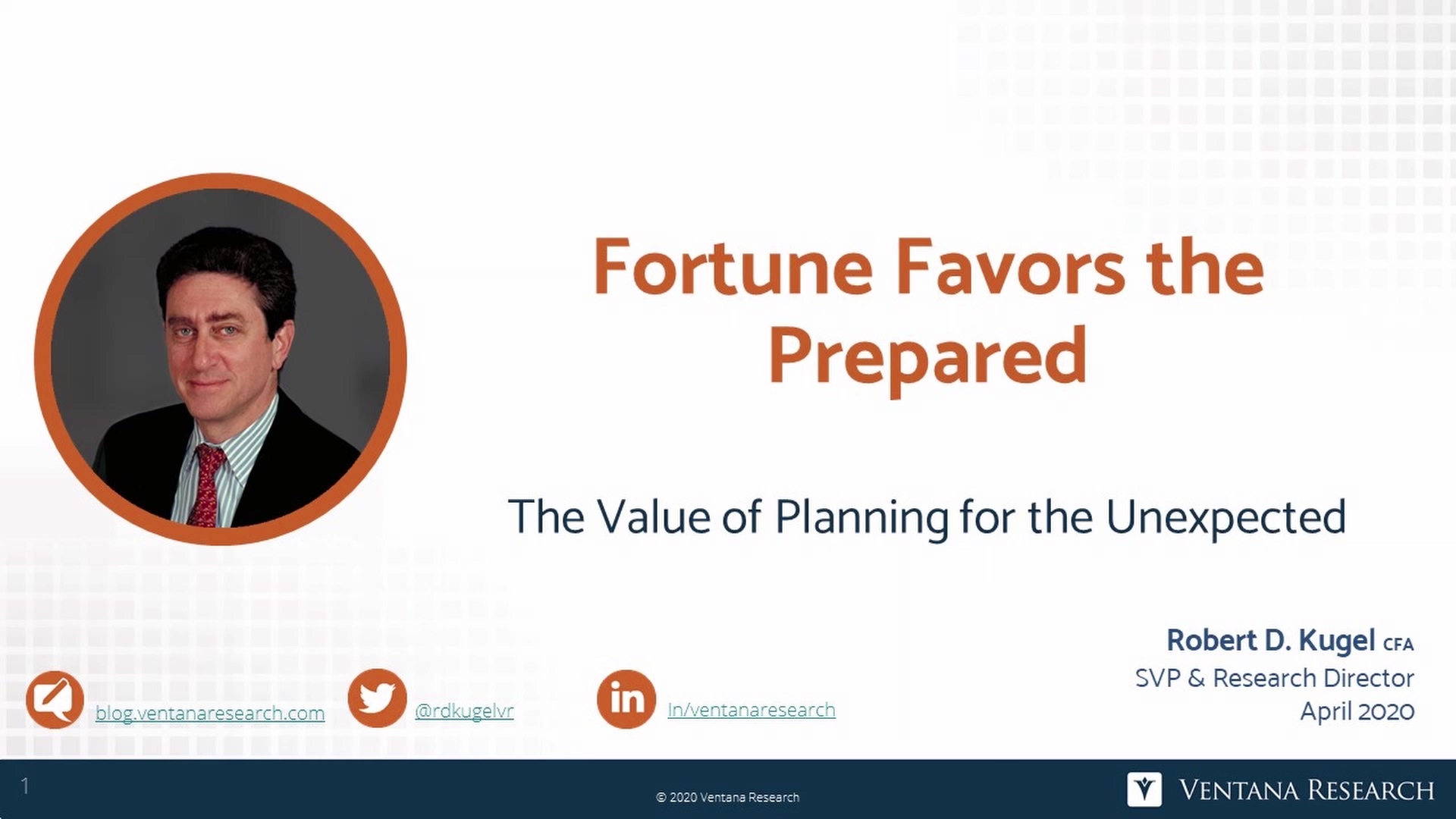 Ventana Research Analyst Perspective Video Fortune Favors the Prepared 2020