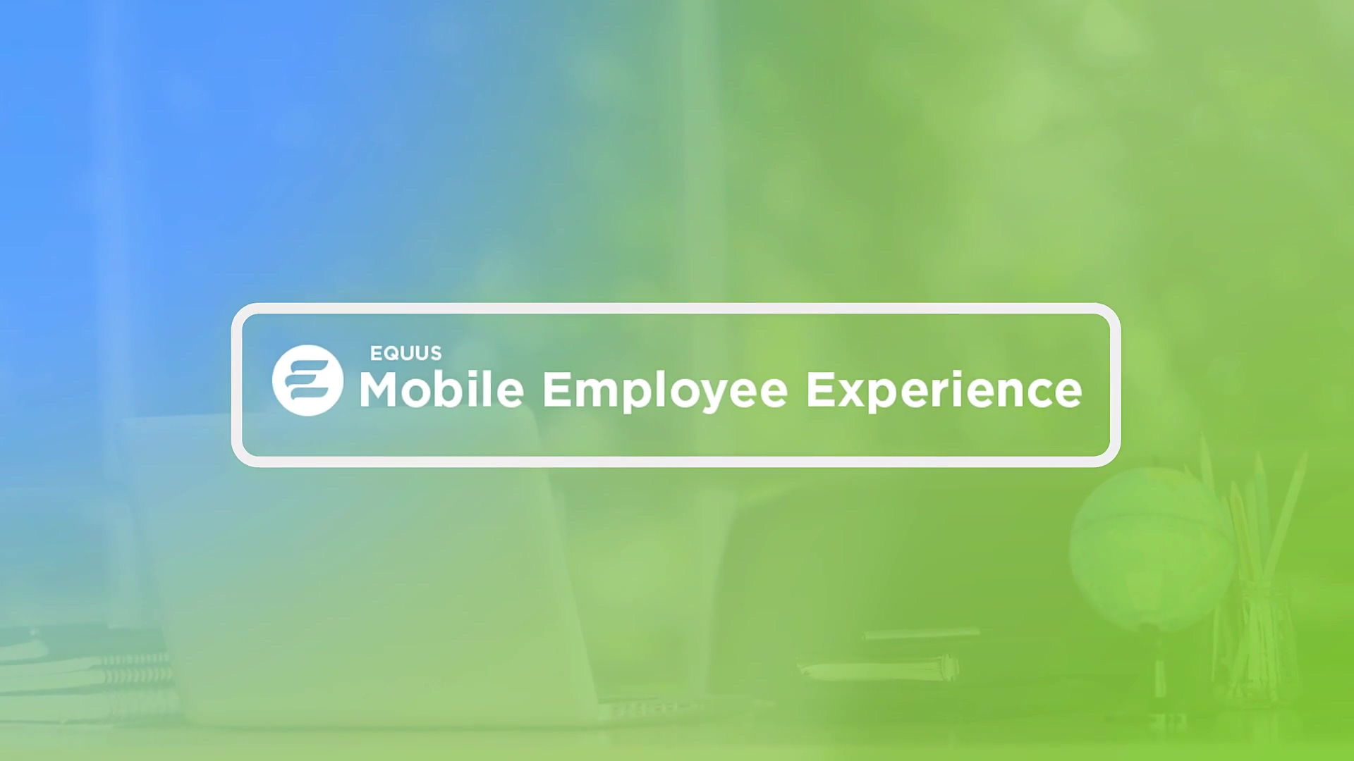 Mobile Employee Experience - enable your employees