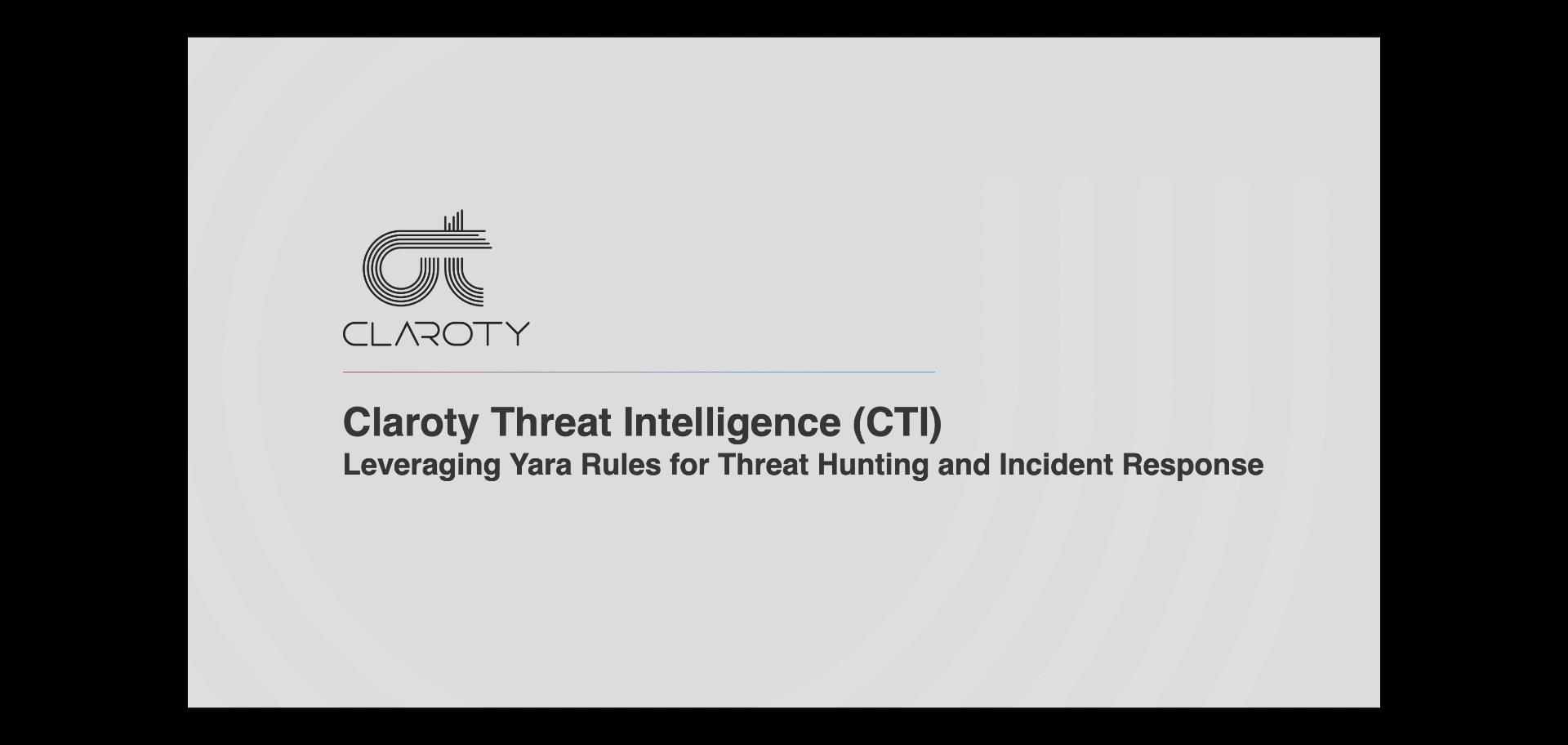 Claroty Threat Intelligence (CTI)