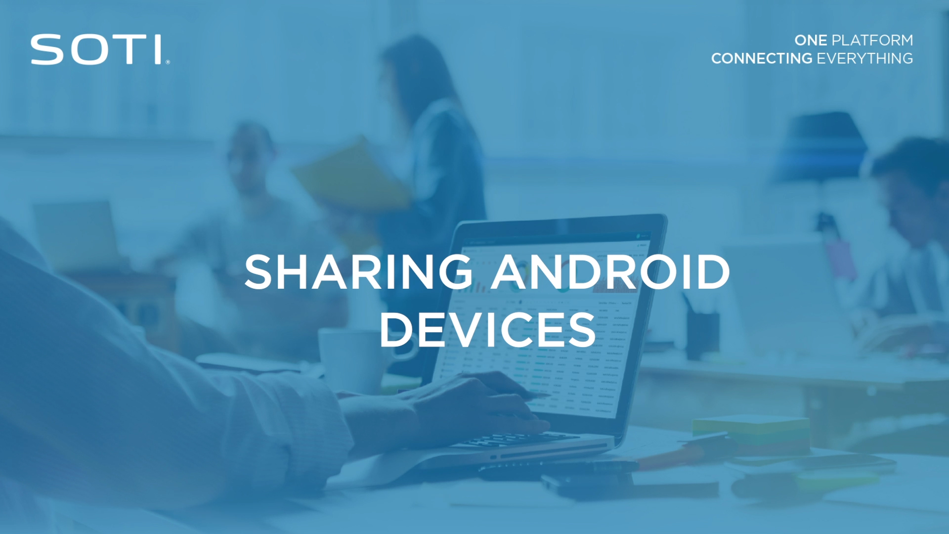 Sharing Android Devices Video