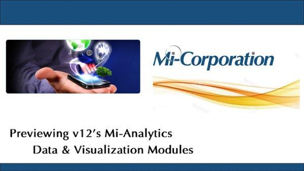 Mobile Impact Platform v12 Preview - Auto Table Creation w Mi-Analytics Data & Visualzation Modules