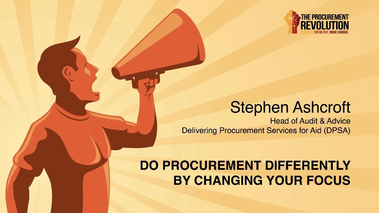 Do Procurement Differently Steve Ashcroft