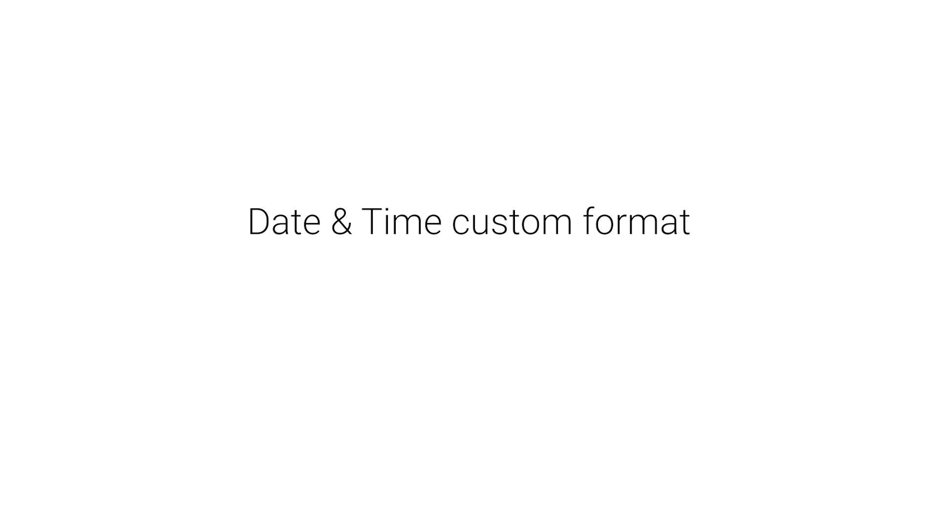 13_Date_&_Time_custom_format