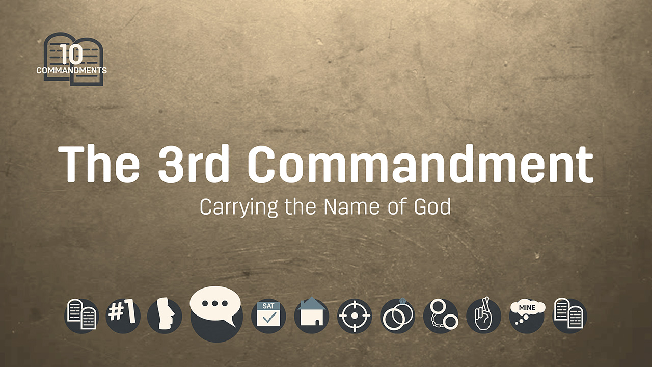 The Third Commandment: Carrying the Name of God