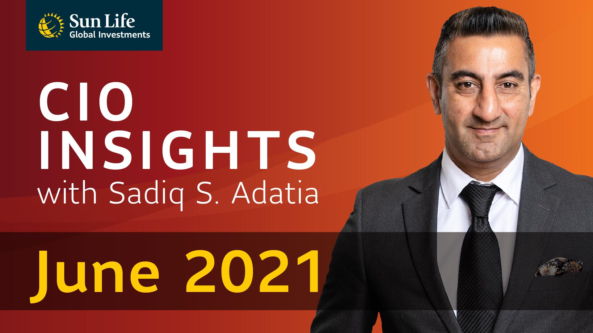 CIO Insights with Sadiq S. Adatia