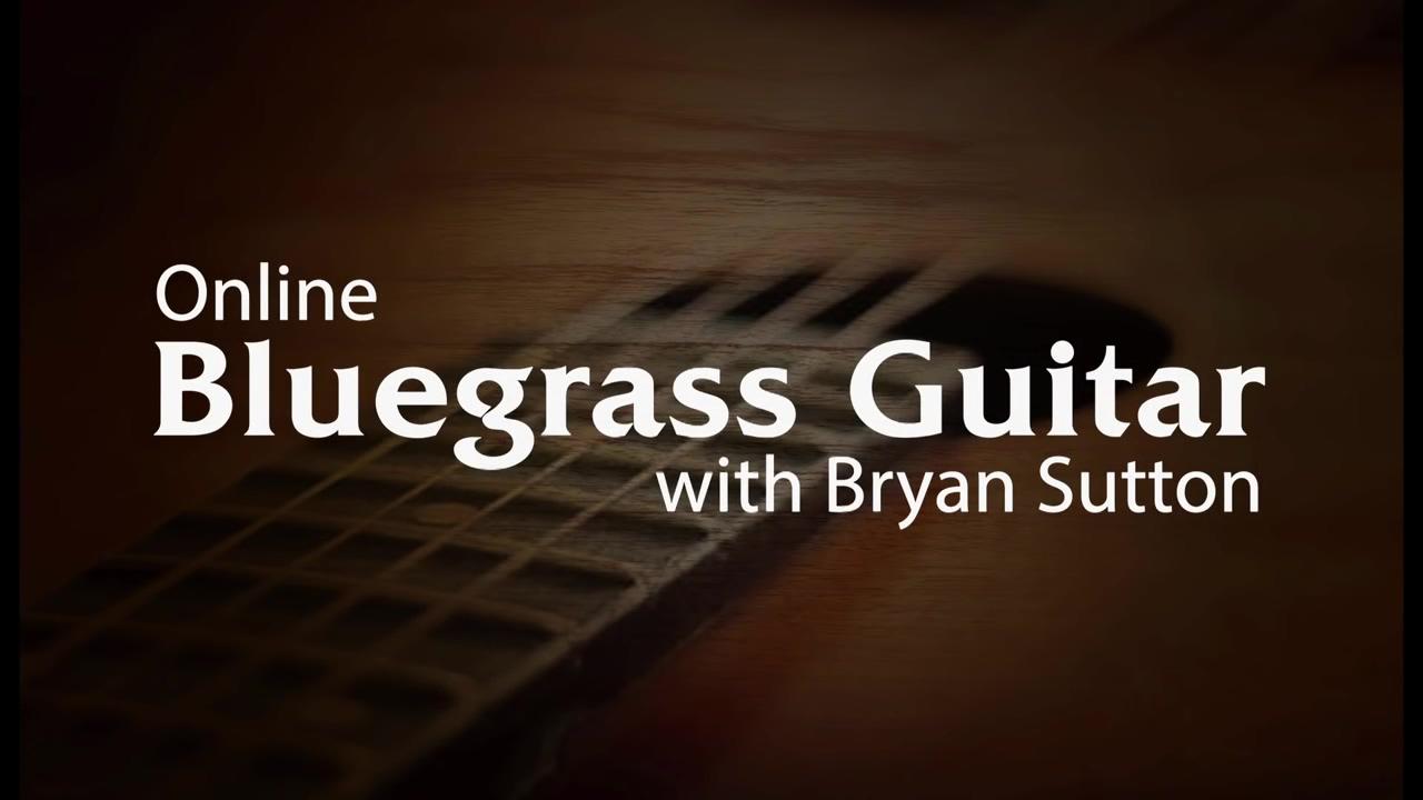 Learn Bluegrass Guitar Online with Bryan Sutton