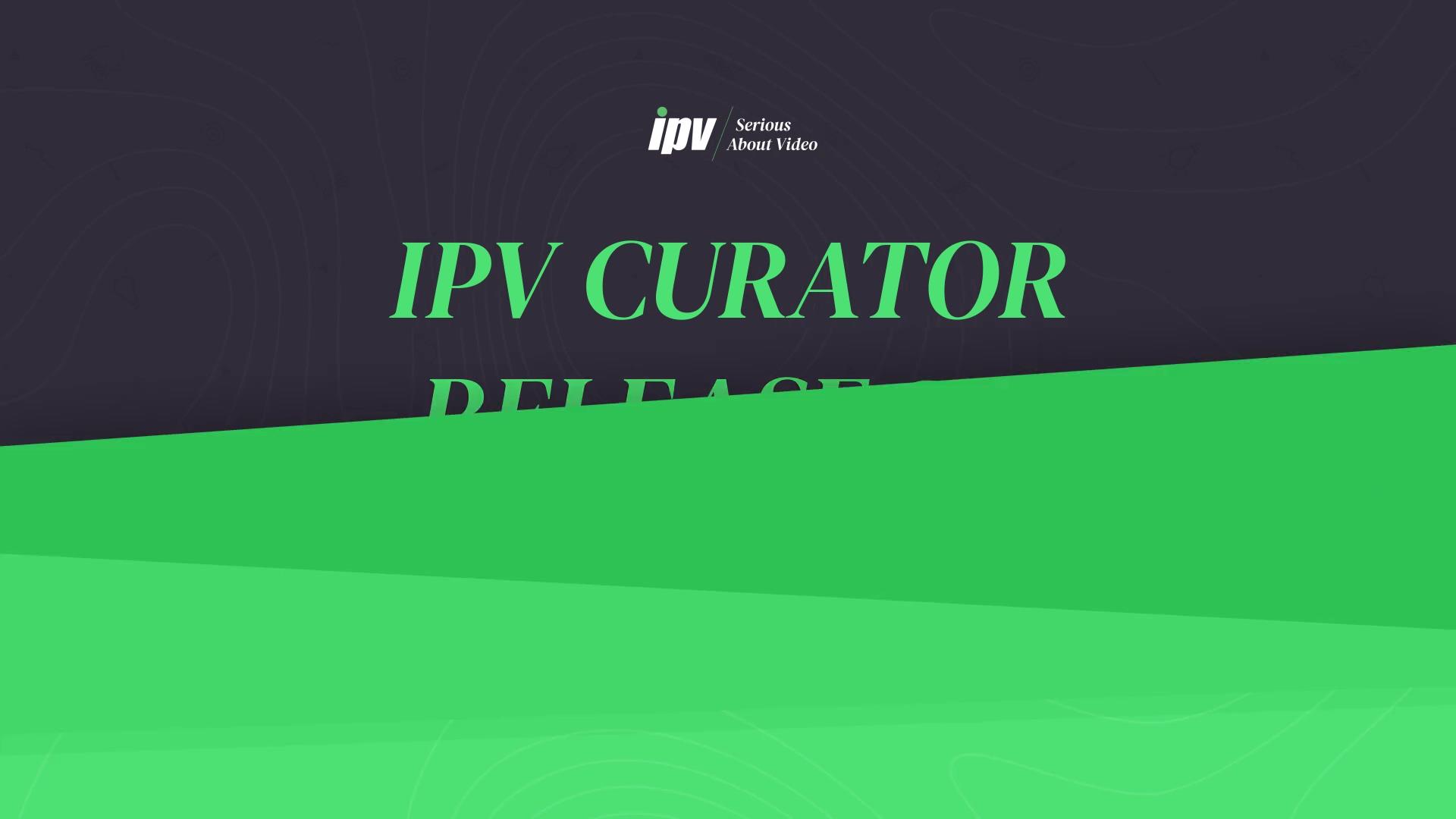 IPV Curator 2.3 Update (1)