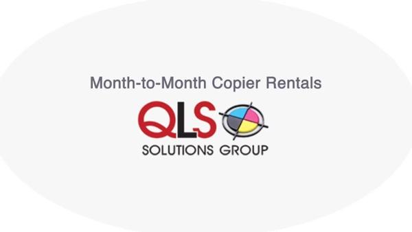 QLS-Month-to-Month Copier-Rentals-Video