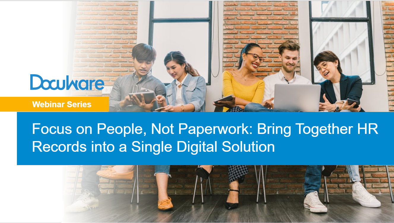 Focus on People, Not Paperwork_ Bring Together HR Records into a Single Digital Solution