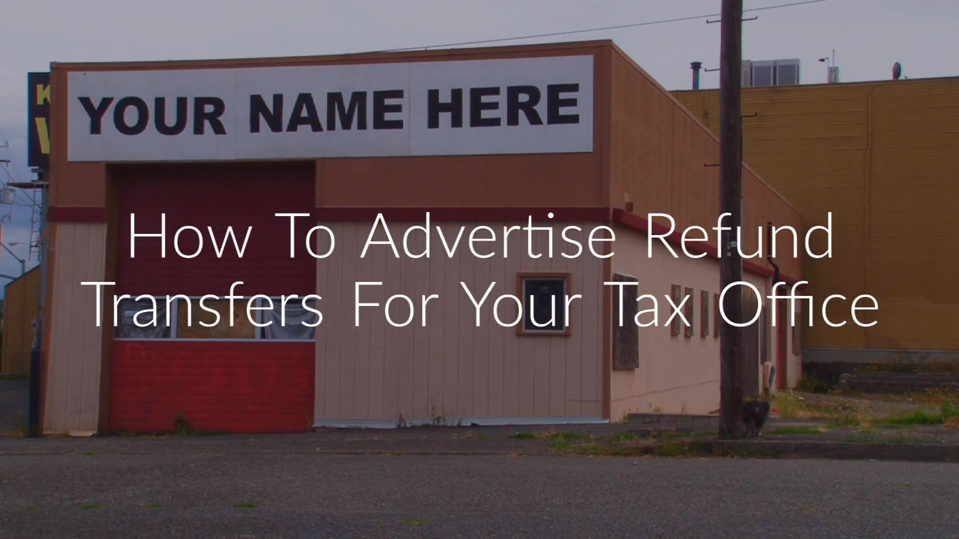 how-to-advertise-your-refund-transfer-business (1)