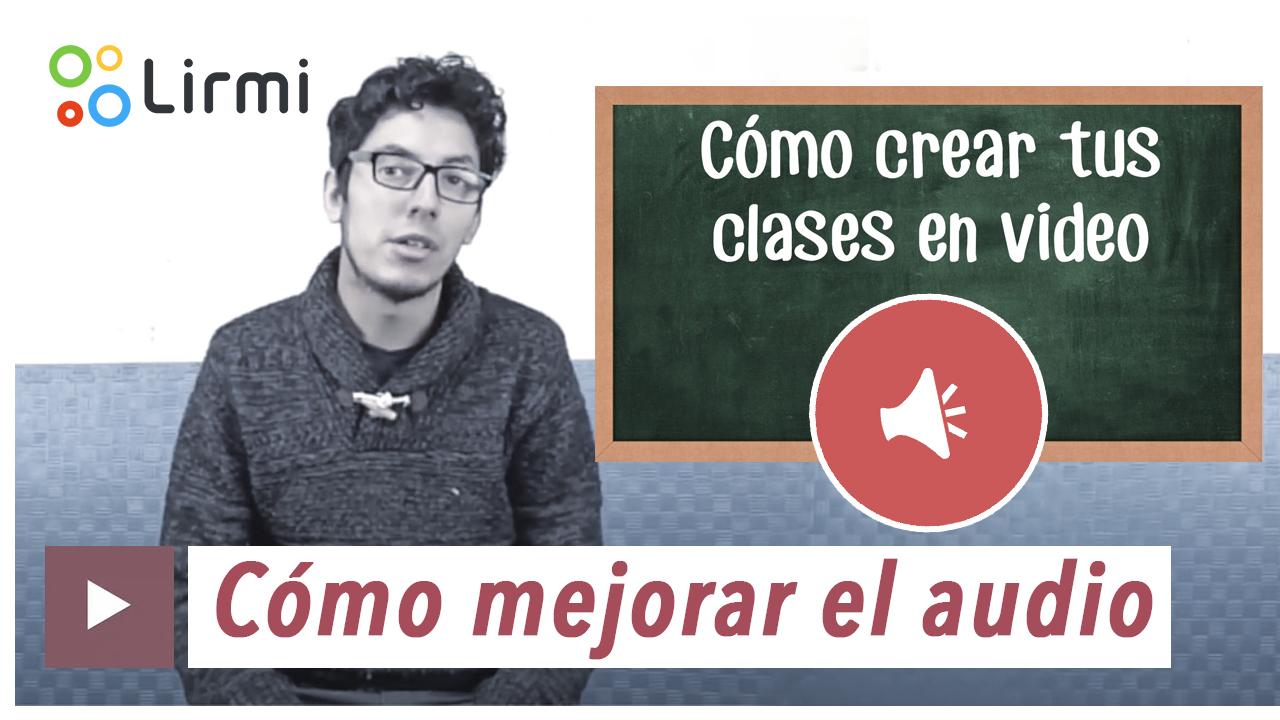 como crear tus clases en video-clase 4-audio