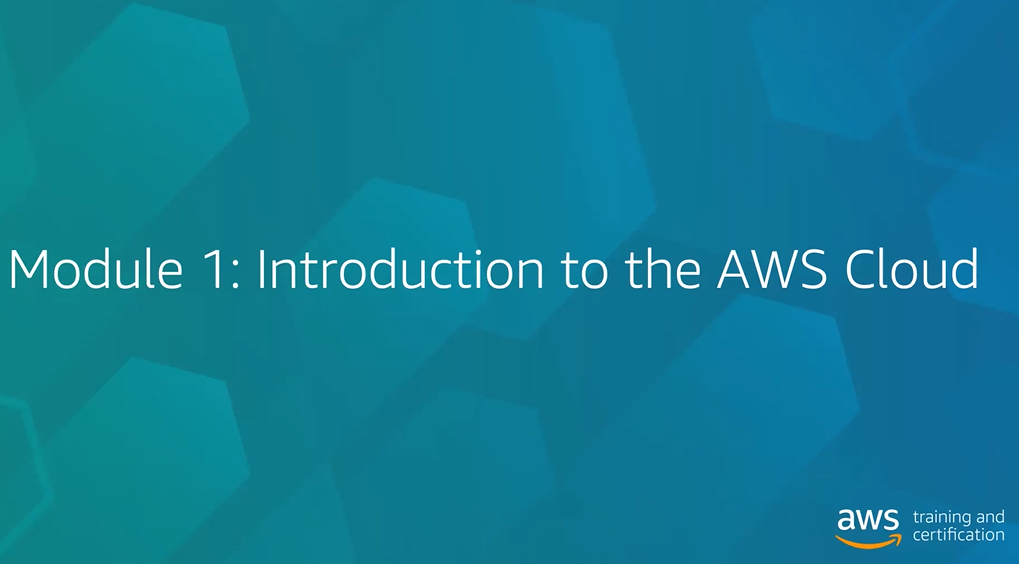 Module 1 Introduction to the AWS Cloud
