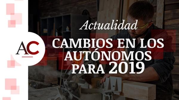 HS VIDEO-#2 - Cambios en los autónomos para 2019