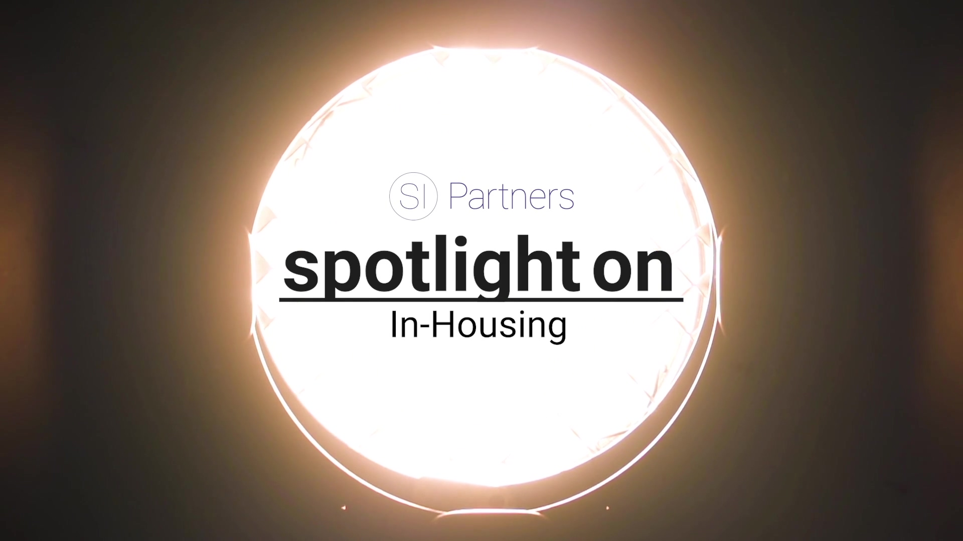 SI Partners Spotlight On In-Housing