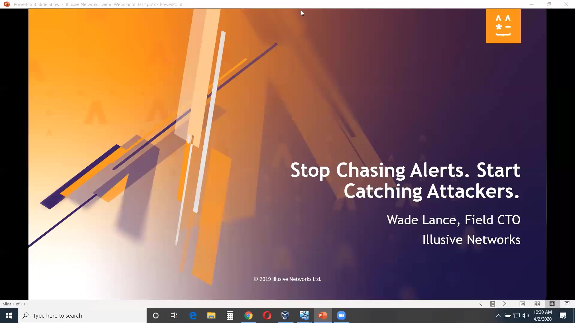 Stop Chasing Alerts Start Catching Attackers - Illusive Networks Webinar