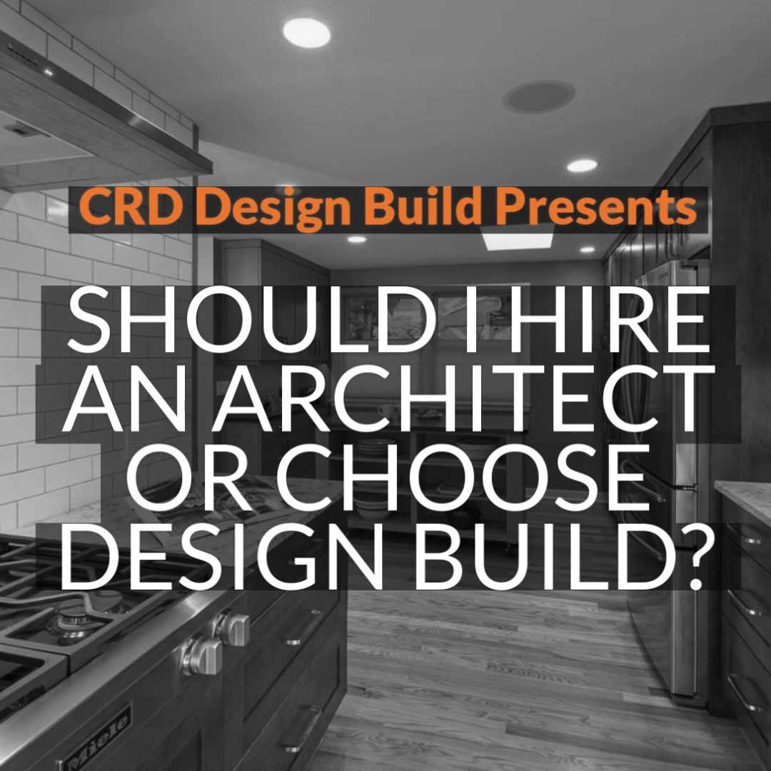 Should I Hire an Architect or Choose Design Build?