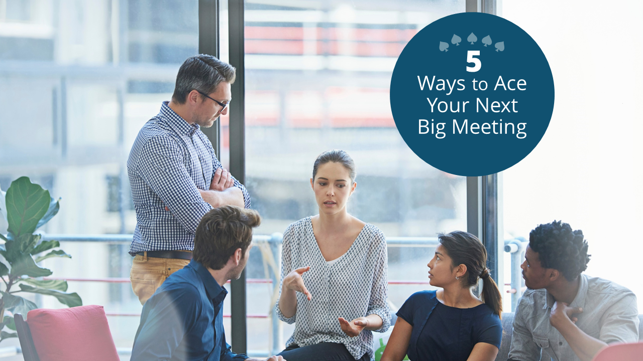 5 Ways to Ace a Big Meeting_Video_Final