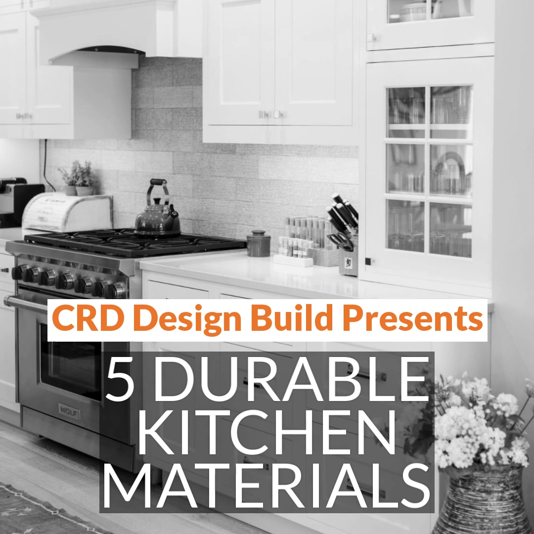 5 Durable Kitchen Materials