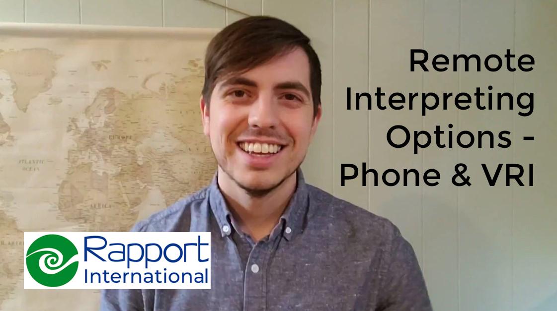 Phone and VRI Interpreting with captions