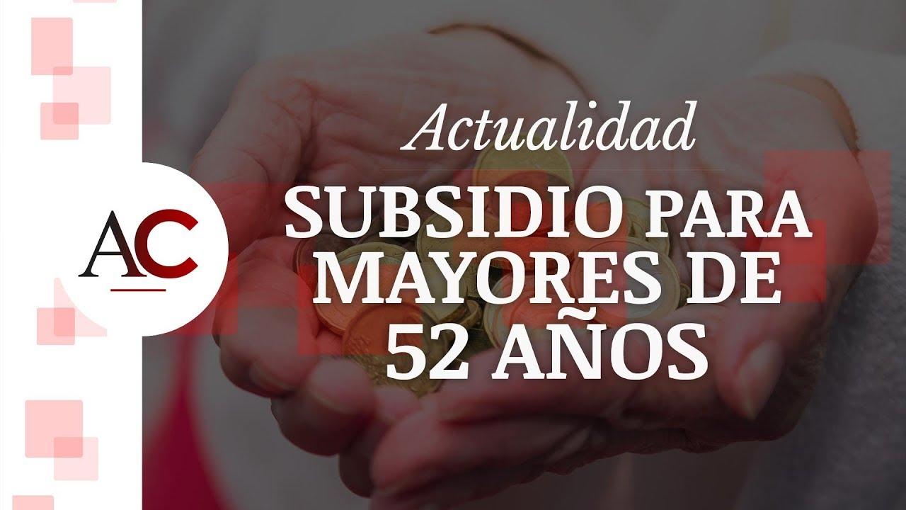 [HUBSPOT] ACT12 - JCV - Subsidio para mayores de 52 años