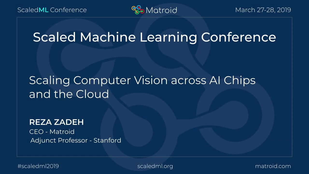 Reza Zadeh - Scaling Computer Vision across AI chips and the Cloud