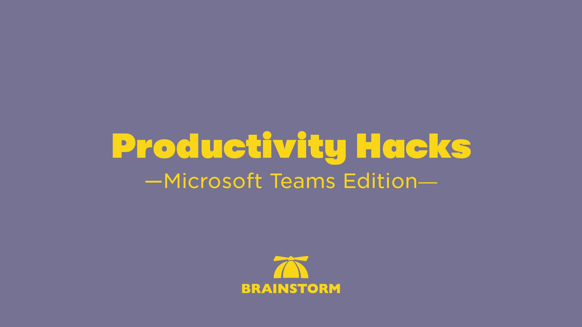 MCL_March_Webinar_Teams_Productivity_Hacks_Upload