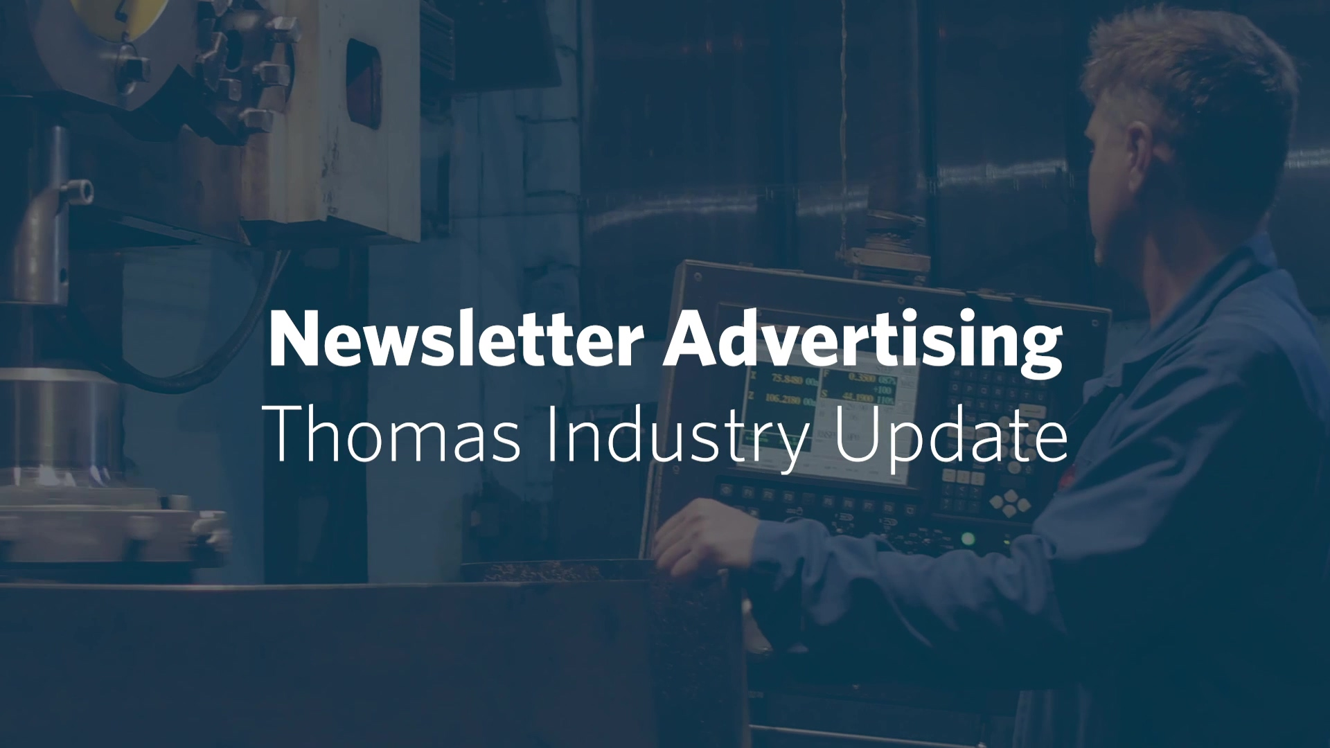 Thomas Industry Update Newsletter Advertising New