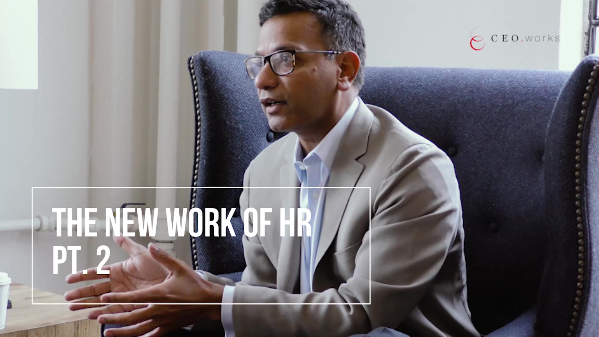 THE NEW WORK OF HR PART 2