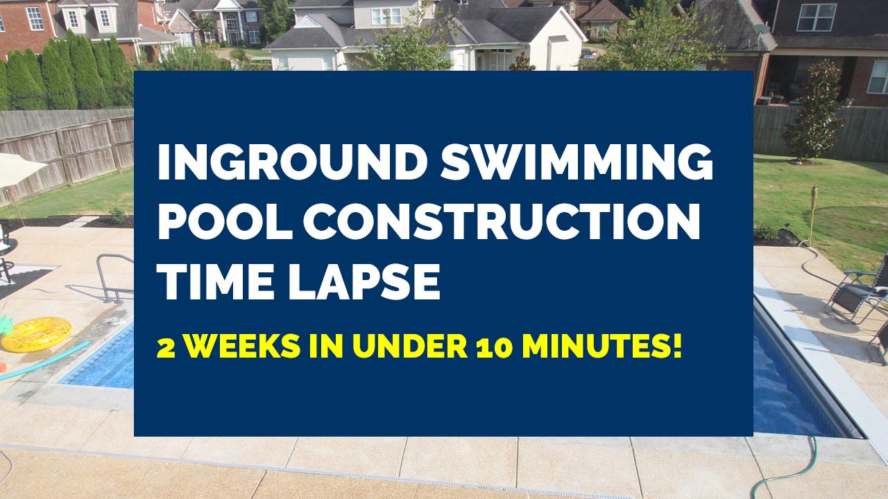 Inground-Pool-Construction-Time-Lapse
