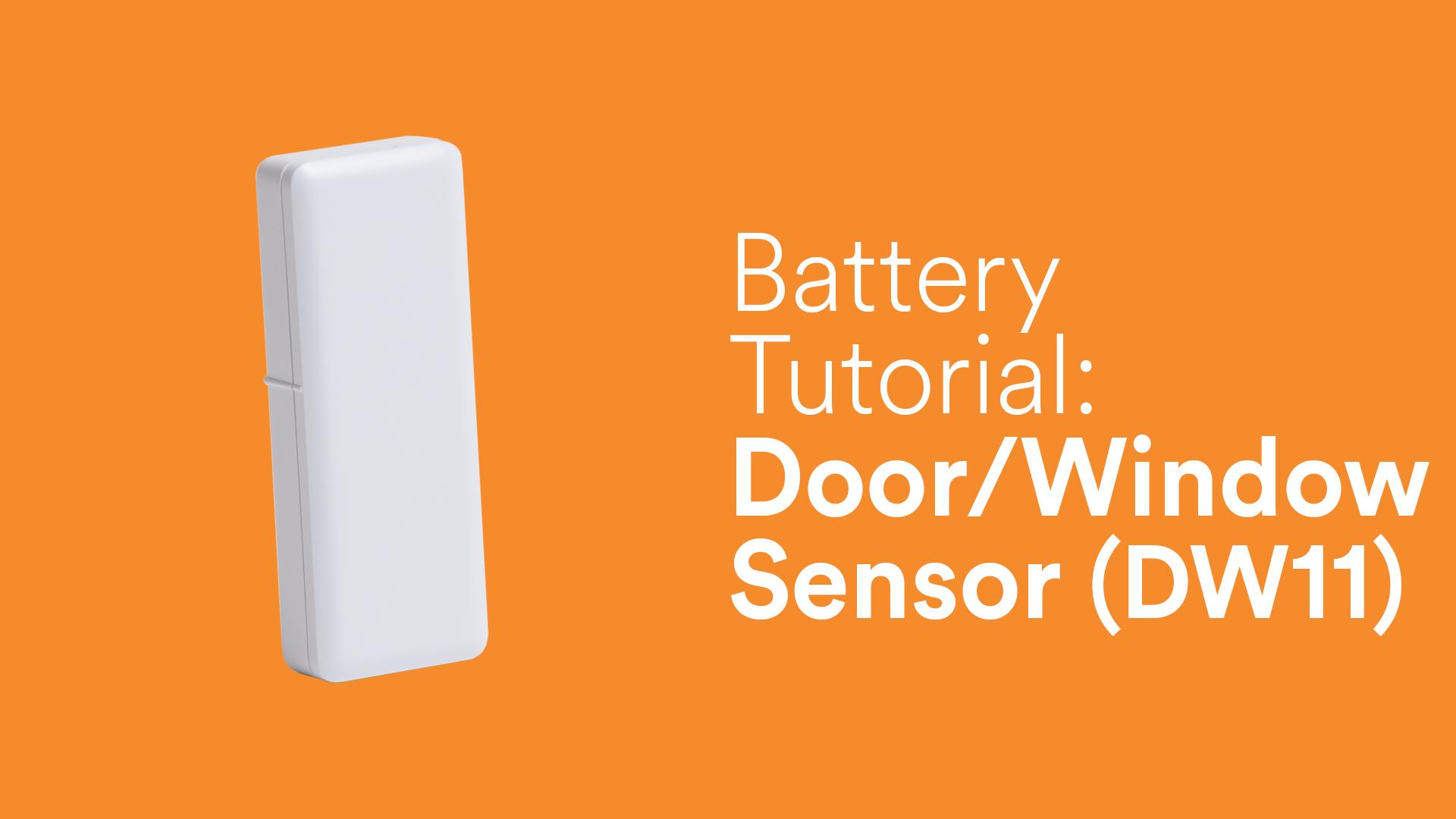 Battery Tutorial Door Window Sensor Dw11 Video