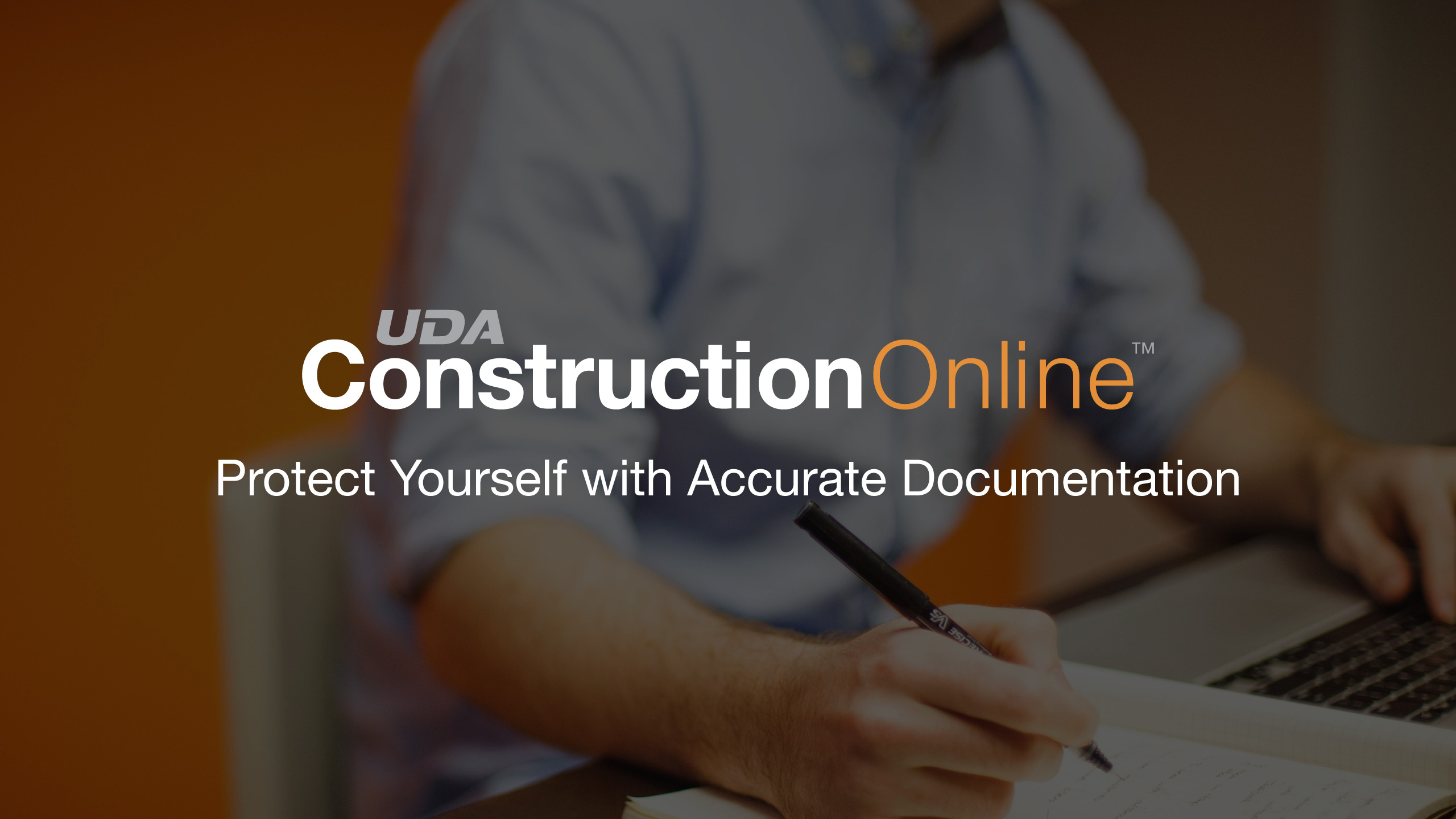 CYA with ConstructionOnline - Protect Yourself with Accurate Documentation