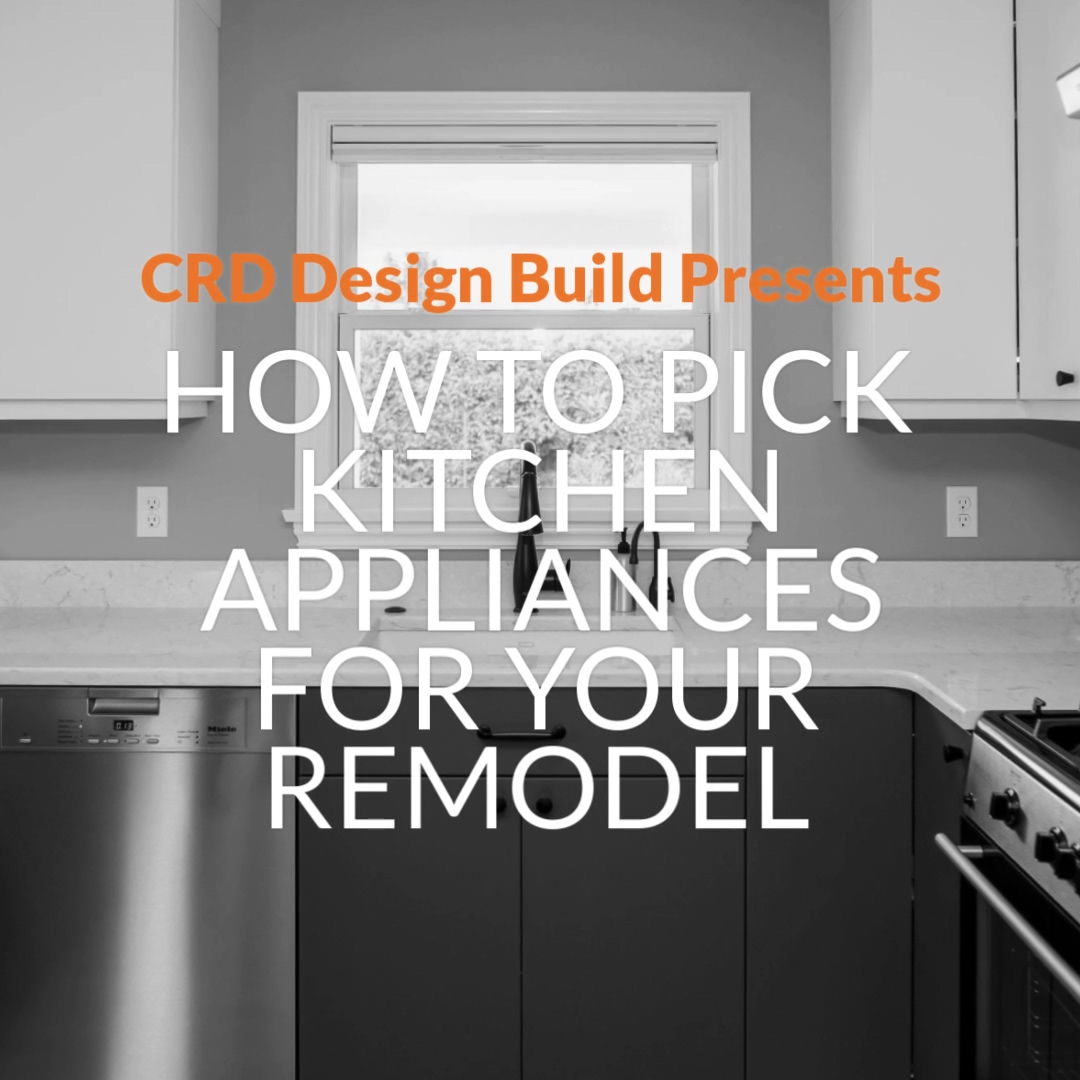 How to Pick Kitchen Appliances for Your Remodel-1