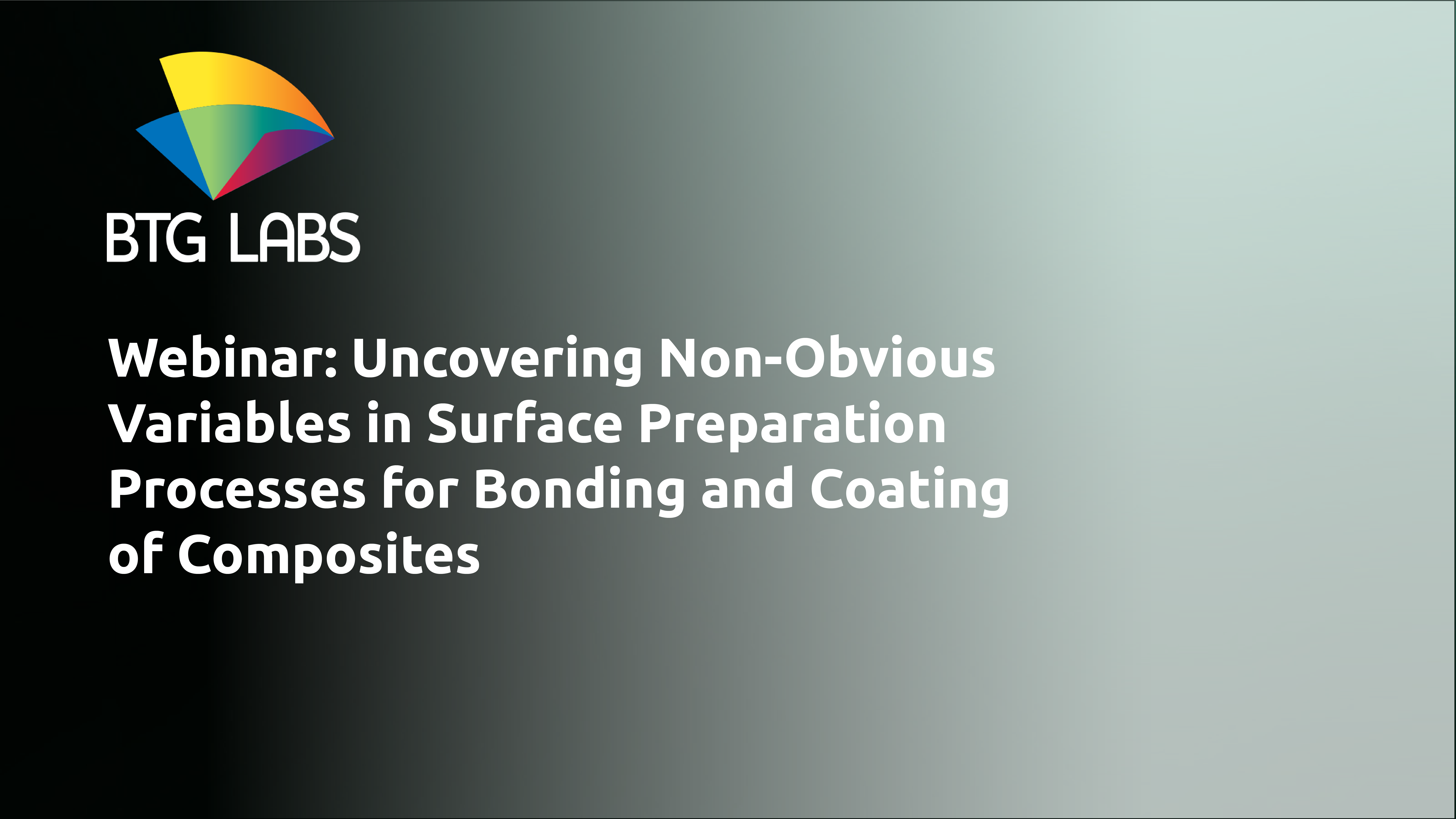 Uncovering Non-Obvious Variables in Surface Preparation Processes for Bonding and Coating of Composi