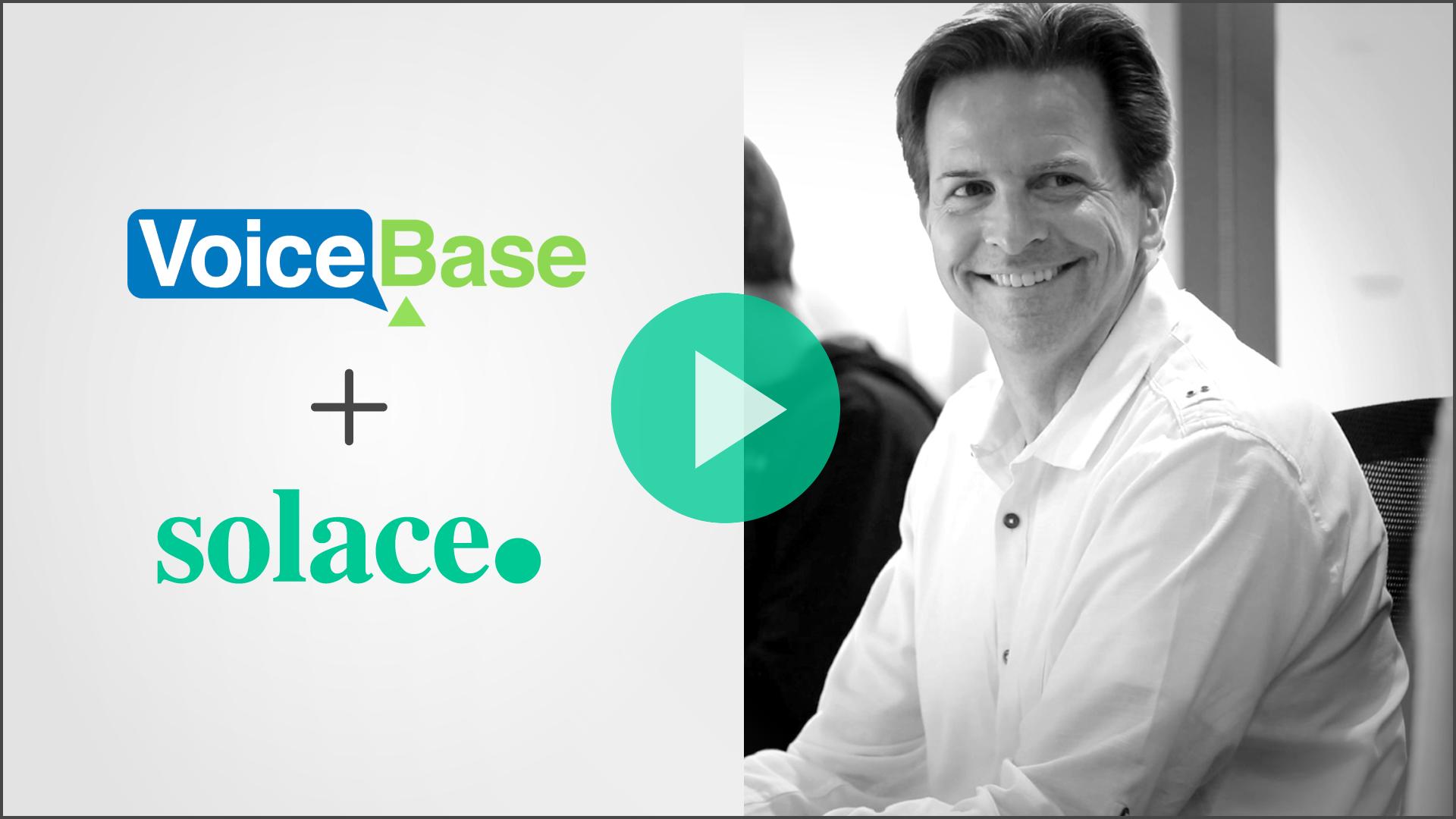 VoiceBase + Solace