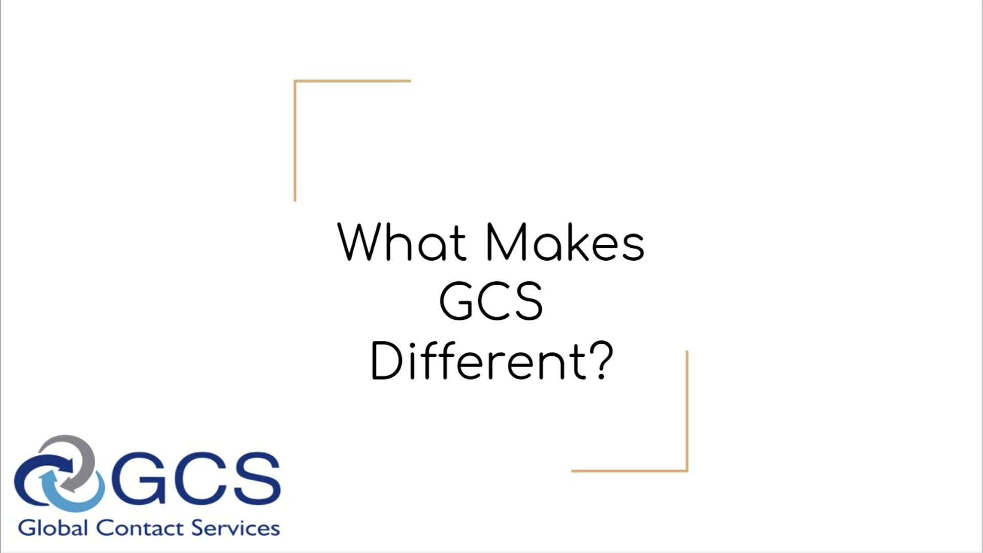 What Makes GCS Different