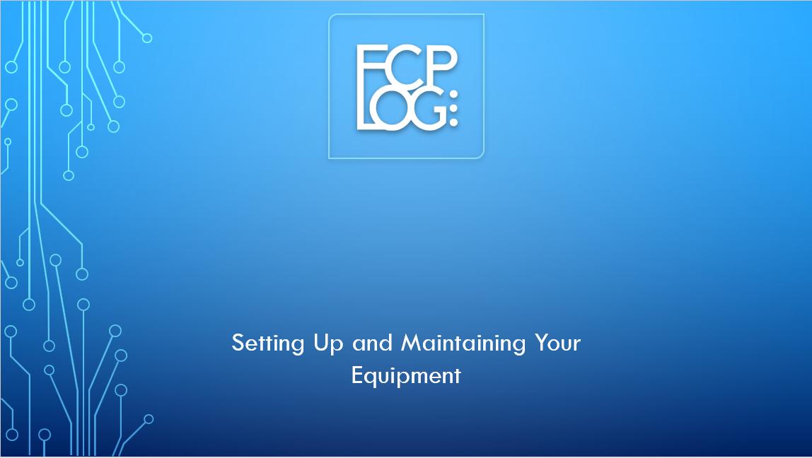 4. FCP LOG SET UP - EQUIPMENT
