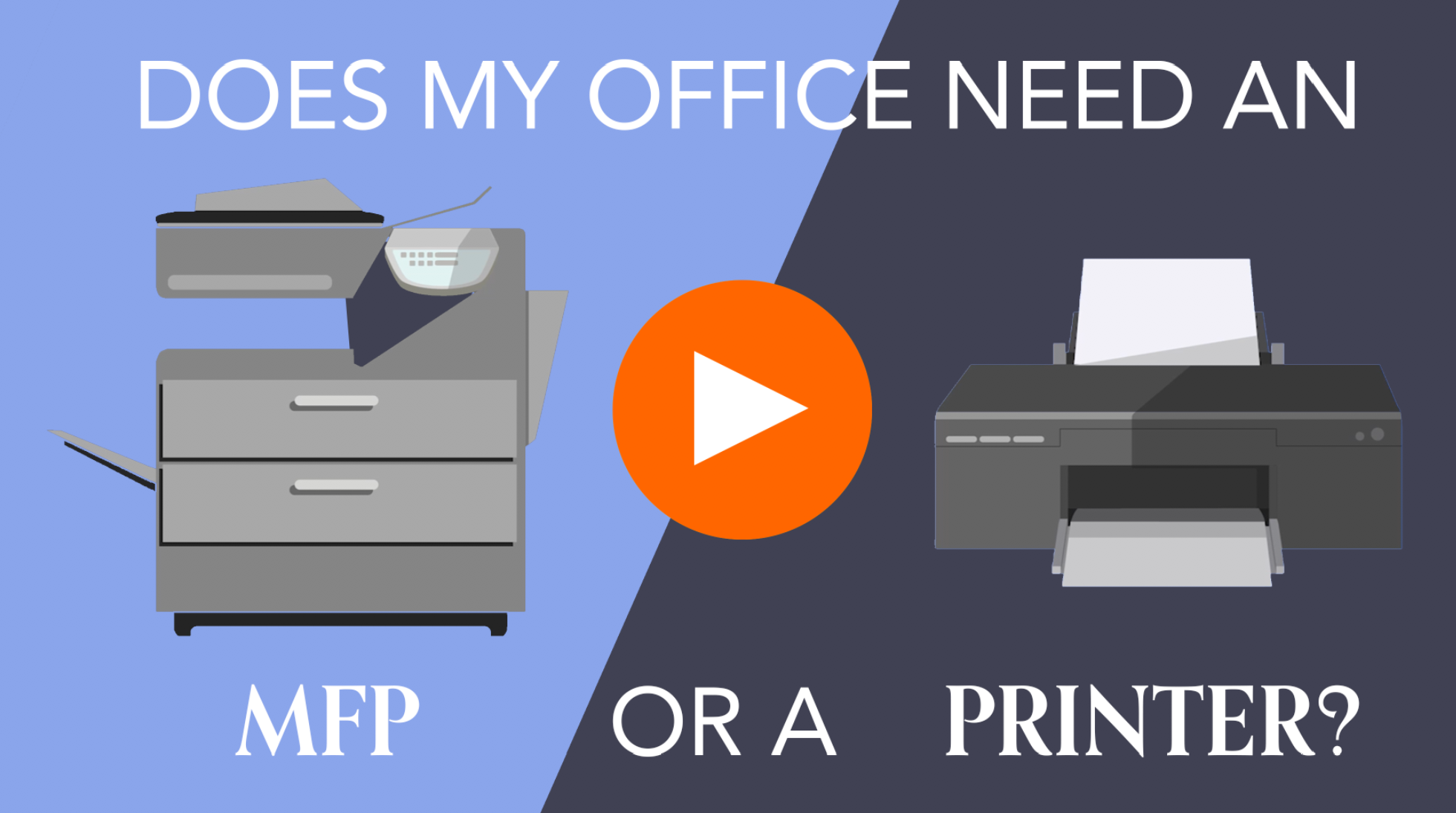 Does My Office Need an MFP or a Printer 1