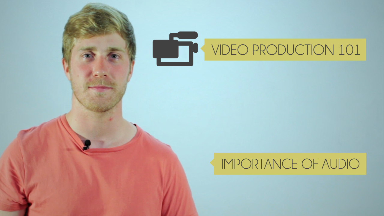 Video Production 101 Ep. 2: Importance of Audio